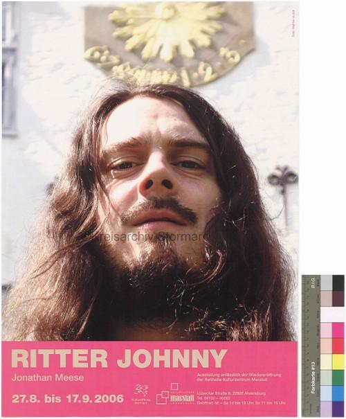 """Plakat zur Ausstellung """"Ritter Johnny"""" anlässlich der Wiedereröffnung der Reithalle, 2006"""